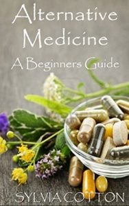 Alternative-Medicine-Beginners-Guide-to-Alternative-Medicine-0